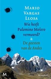 Wie heeft Palomino Molero vermoord & De geesten van de Andes