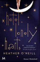 Hotel Lonely Hearts | Heather O'neill |