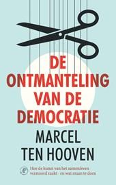 De ontmanteling van de democratie