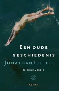 Een oude geschiedenis | Jonathan Littell |