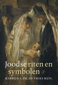 Joodse riten en symbolen | S. Ph. de Vries |