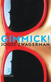 Gimmick! (grote letter) - POD | Joost Zwagerman |