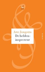 De heldeninspecteur | Atte Jongstra |