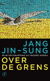 Over de grens | Jang Jin-Sung |