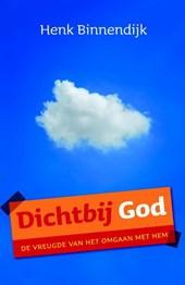 Dichtbij God