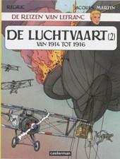 Lefranc, de reizen van 02. luchtvaart 1914-1916