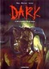 Dark 02. het ontwaken van de duivel