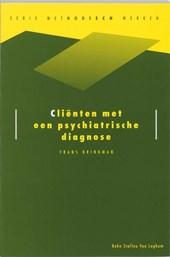 Methodisch werken Clienten met een psychiatrische diagnose