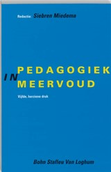 Pedagogiek in meervoud | S. Miedema |