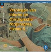 Bouwstenen gezondheidszorgonderwijs Verplegen van interne en chirurgische zorgvragers