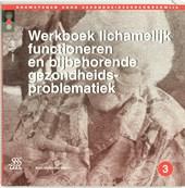 Werkboek lichamelijk functioneren en bijbehorende gezondheidsproblematiek