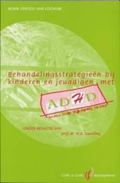 Behandelingsstrategieen bij kinderen en jeugdigen met ADHD