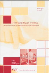 Skillslab-serie Werkbegeleiding en coaching Niveau 5 Werkcahier