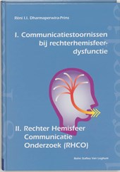 Communicatiestoornissen bij rechterhemisfeer-dysfunctie en Rechter Hemisfeer Communicatie Onderzoek (RHCO)