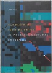 Handleiding voor de tutor in probleemgestuurd onderwijs