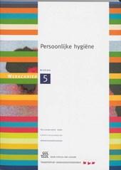 Persoonlijke hygiëne Kwalificatieniveau 5 Werkcahier