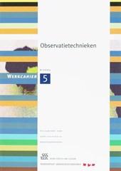 Skillslab-serie Observatietechnieken 5 Werkcahier