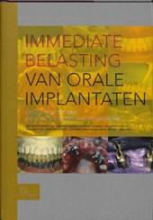 Immediate belasting van orale implantaten