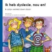 Ik heb dyslexie, nou en!