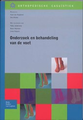 Orthopedische casuistiek Onderzoek en behandeling van de voet