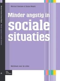 Minder angstig in sociale situaties | Marisol Voncken ; Susan Bögels |