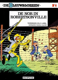 De blauwbloezen 06. de nor in robertsonville | Willy Lambil & Raoul Cauvin |