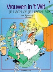 Vrouwen in't wit 07. je lach of je leven