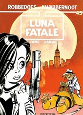 Robbedoes & kwabbernoot 45. luna fatale | Tome / janry |