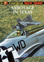 Buck danny 050. sabotage in texas