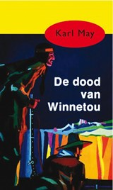 De dood van Winnetou | Karl May |