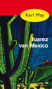 Vantoen.nu Juarez van Mexico | Karl May |