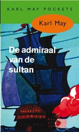 De admiraal van de sultan | Karl May |