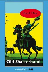 Vantoen.nu Old Shatterhand | Karl May |