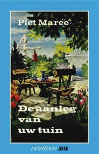 Aanleg van uw tuin | Piet Mareé |