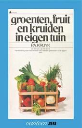 Groenten, fruit en kruiden in eigen tuin