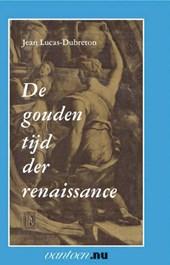 Vantoen.nu Gouden tijd der renaissance