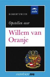 Opstellen over Willem van Oranje