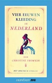 Vantoen.nu Vier eeuwen kleeding in Nederland