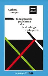Fundamentele problemen der hedendaagse wijsbegeerte