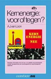 Kernenergie: voor of tegen?