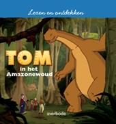 Lezen en Ontdekken Tom In het Amazonewoud