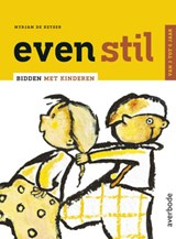 Even stil | Myrjam de Keyser |
