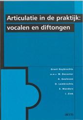 Articulatie in de praktijk: vocalen en diftongen