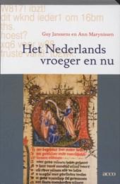 Het Nederlands vroeger en nu