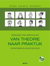 Nederlands voor anderstaligen: van theorie naar praktijk. Docentenboek bij basiscursussen