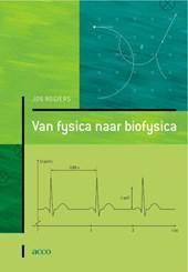 Van fysica naar biofysica