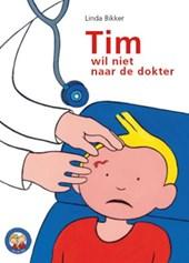 Tes en Tim Tim wil niet naar de dokter