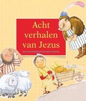 Acht verhalen van Jezus