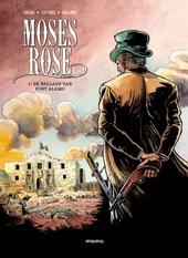 Moses rose 01. de ballade van fort alamo