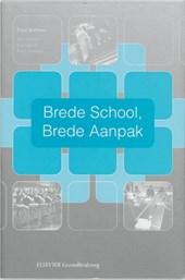 Brede school, brede aanpak